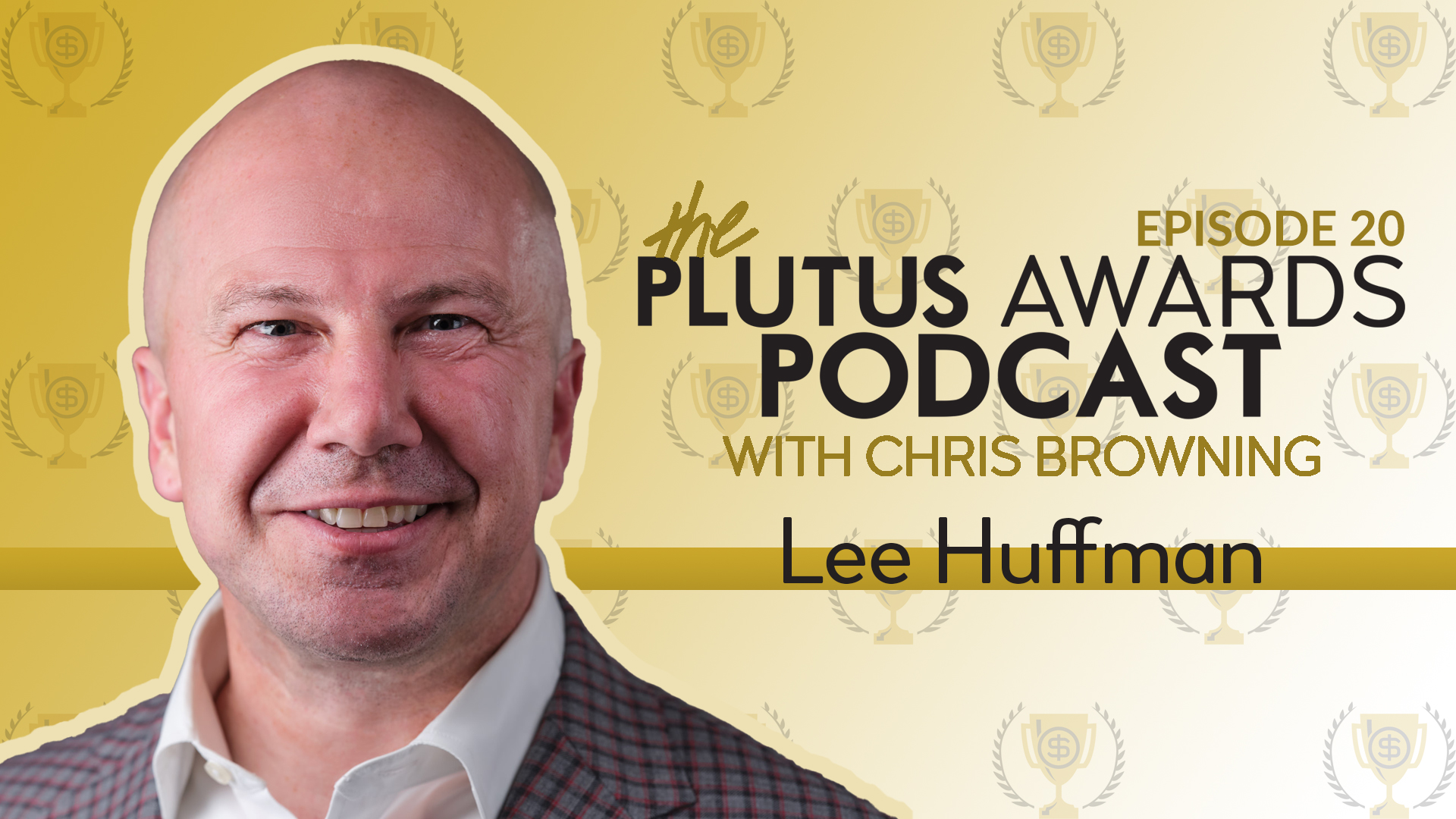 Lee Huffman Plutus Awards Podcast Featured Image