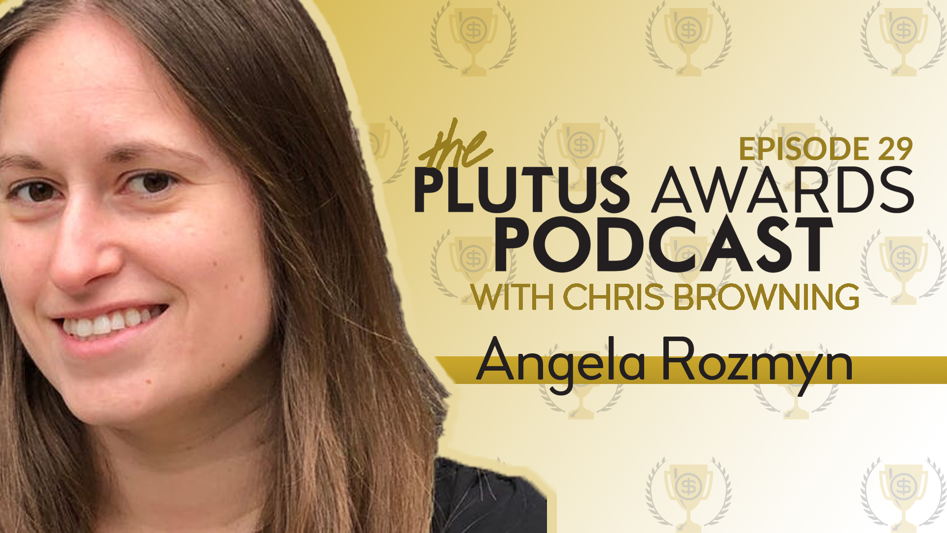 Angela Rozmyn Plutus Awards Podcast Featured Image
