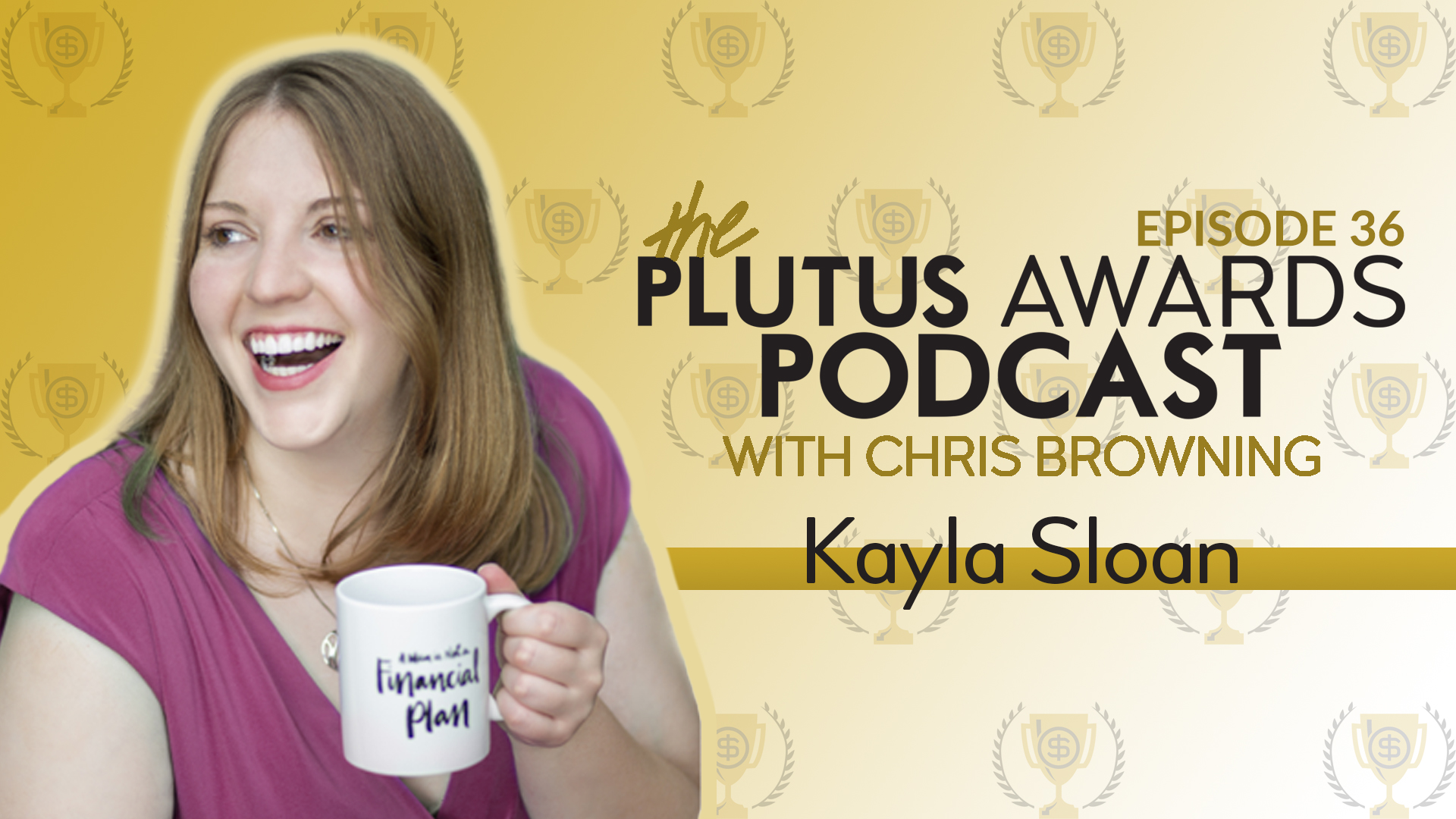Plutus Awards Podcast Kayla Sloan Featured Image