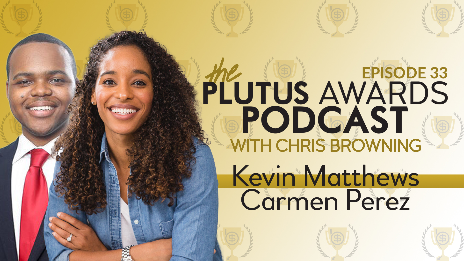 Plutus Awards Podcast Kevin Matthews Carmen Perez Featured Image