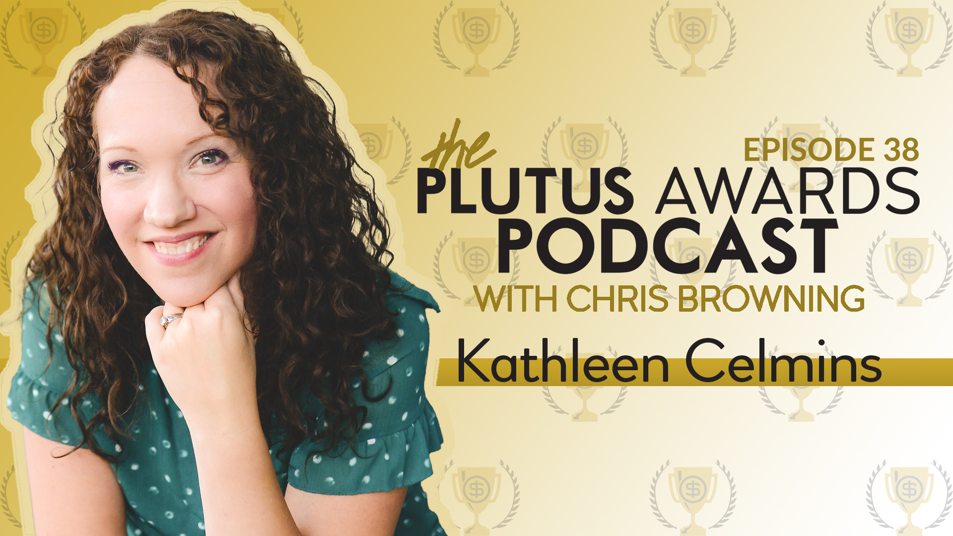 Kathleen Celmins Plutus Awards Podcast Featured Image