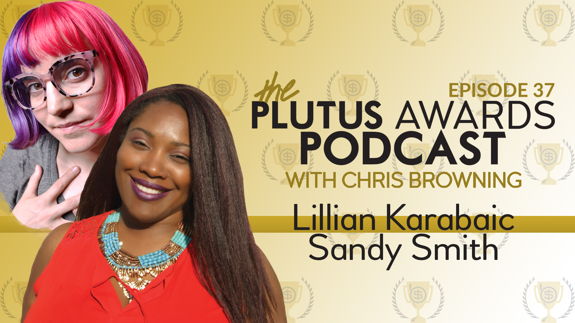Plutus Awards Podcast Lillian Karabaic Sandy Smith