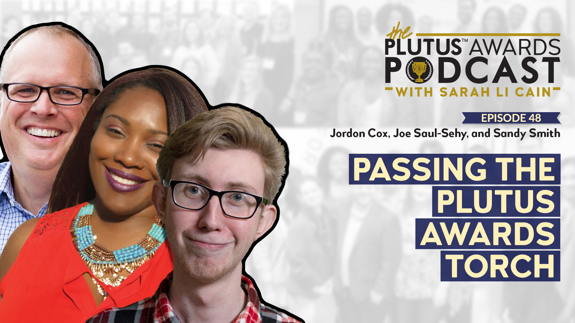 Plutus Awards Podcast - Passing the Plutus Awards Torch Featured Image