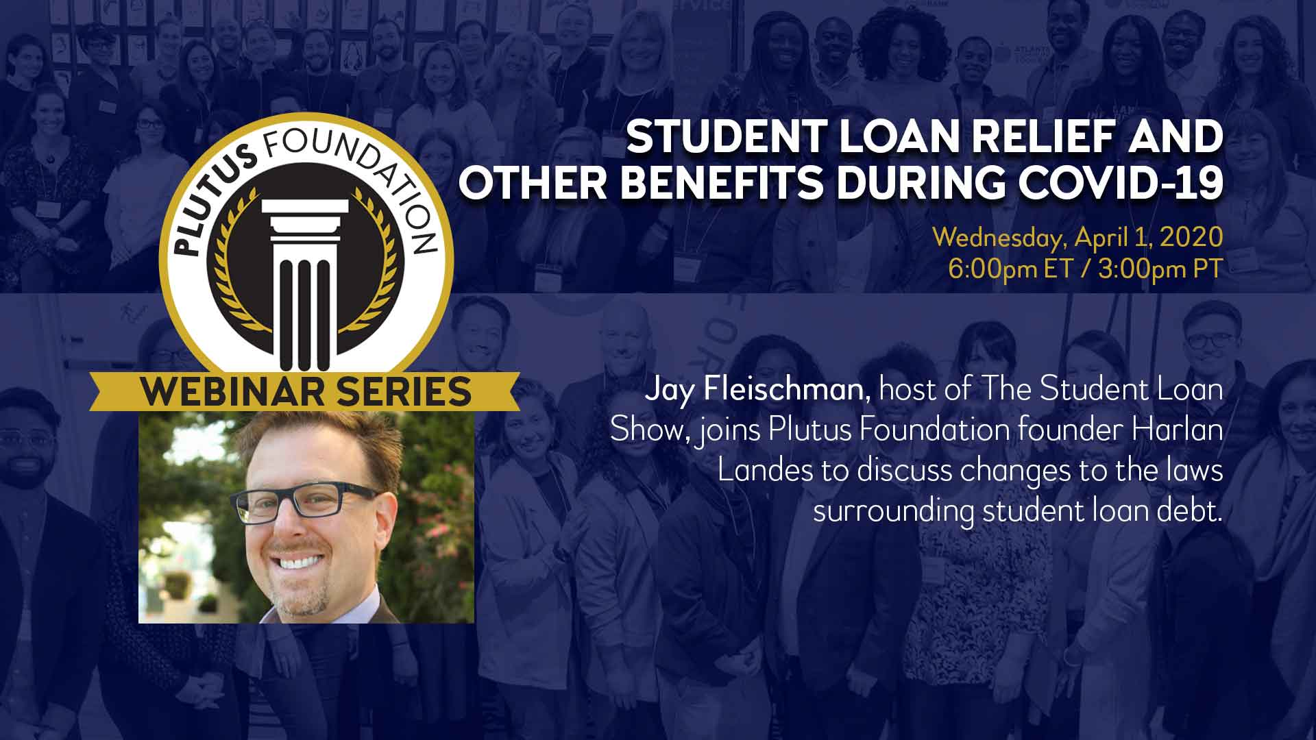 Student Loan Benefits During COVID-19 Webinar