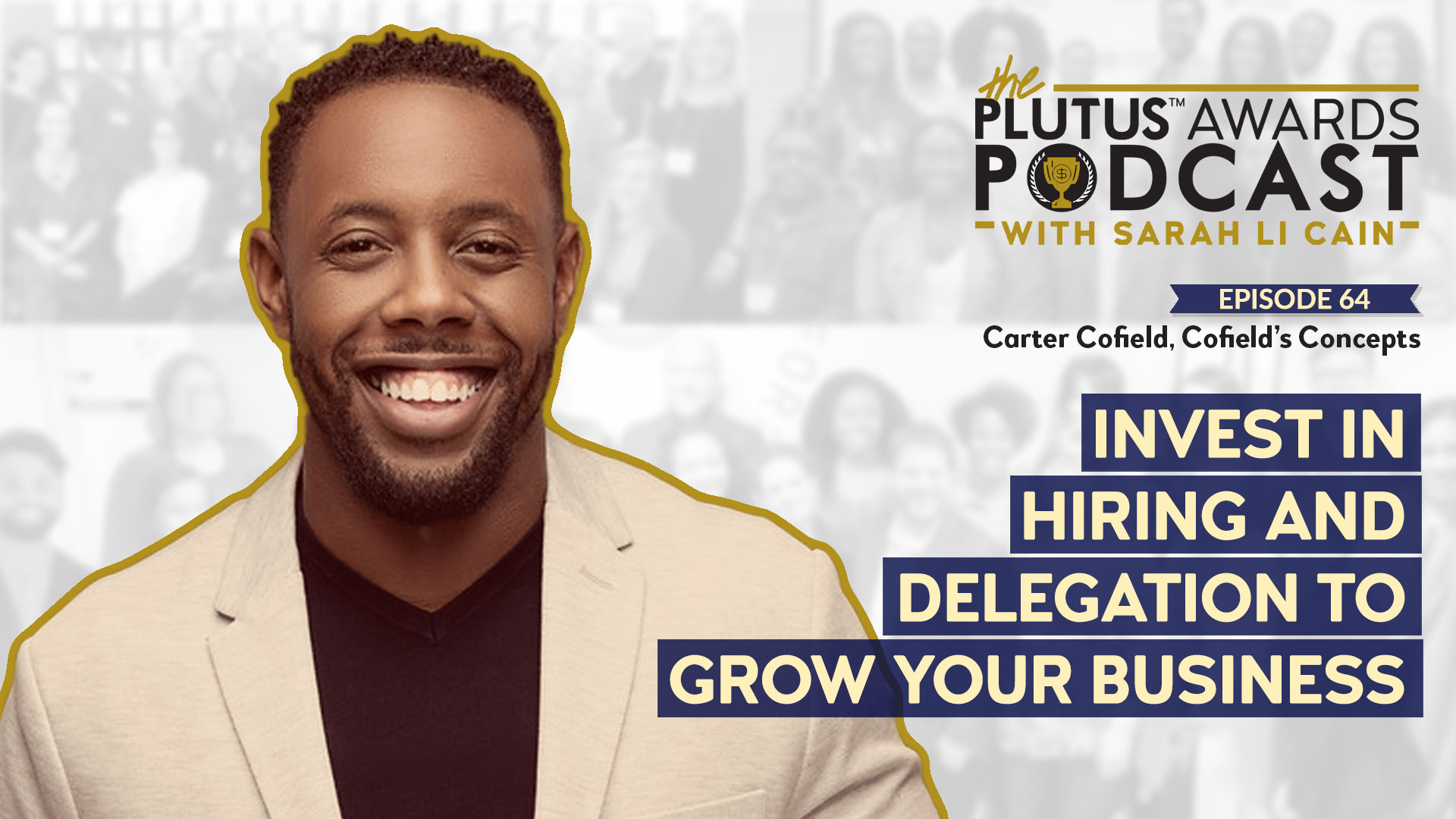 Carter Cofield - Plutus Awards Podcast Featured Image