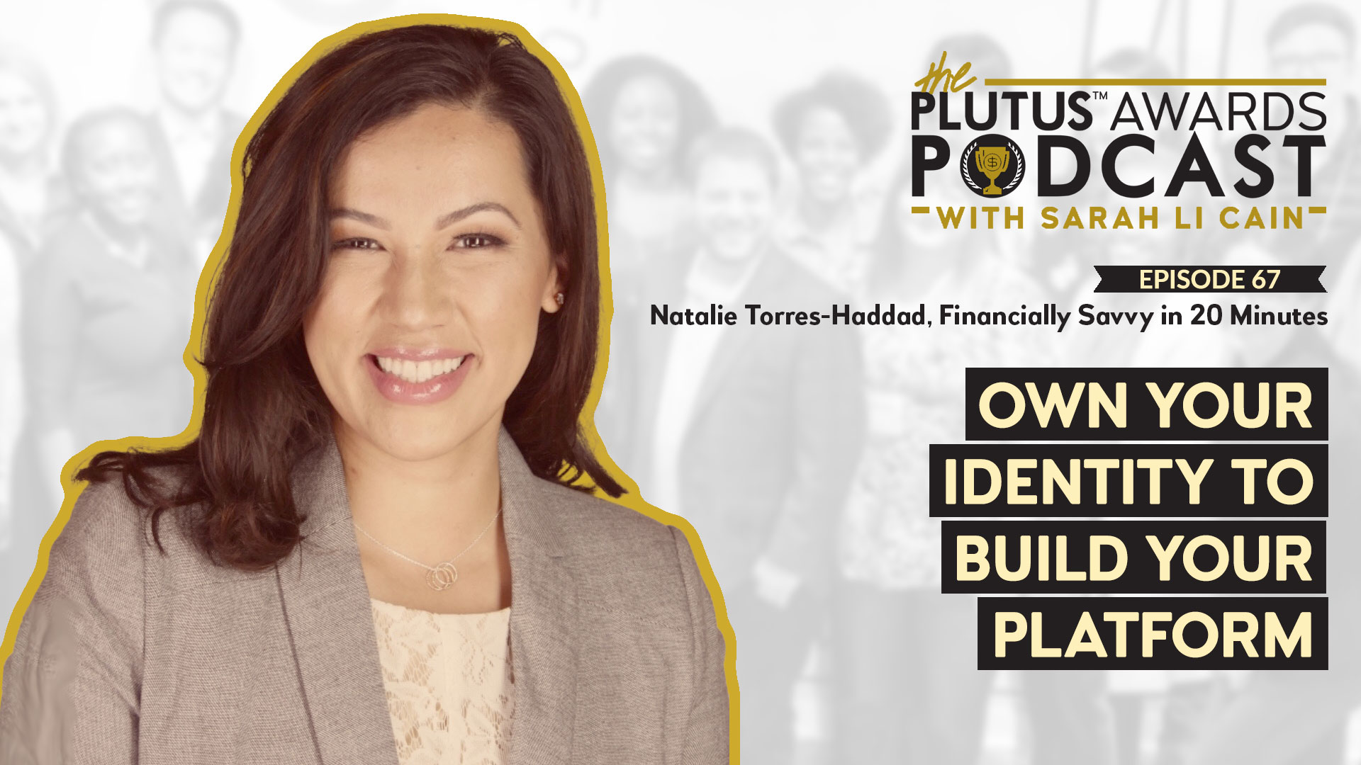 Plutus Awards Podcast - Natalie Torres-Haddad Featured Image